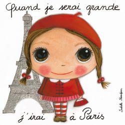 Tableau Quand je serai grande j'irai à Paris